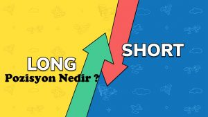 long short pozisyon