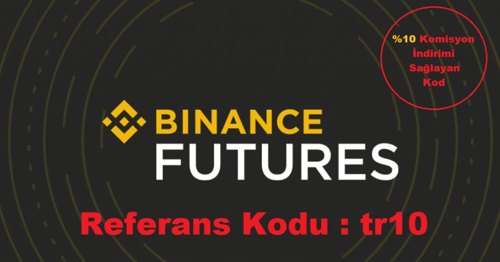 Binance Futures Referans Kodu - Binance Futures  %10 İndirim Kodu