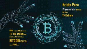Kripto Para Piyasasında Bilmeniz Gereken 15 Kelime
